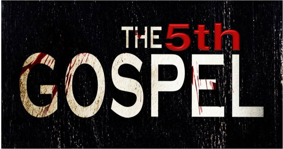 The 5th Gospel