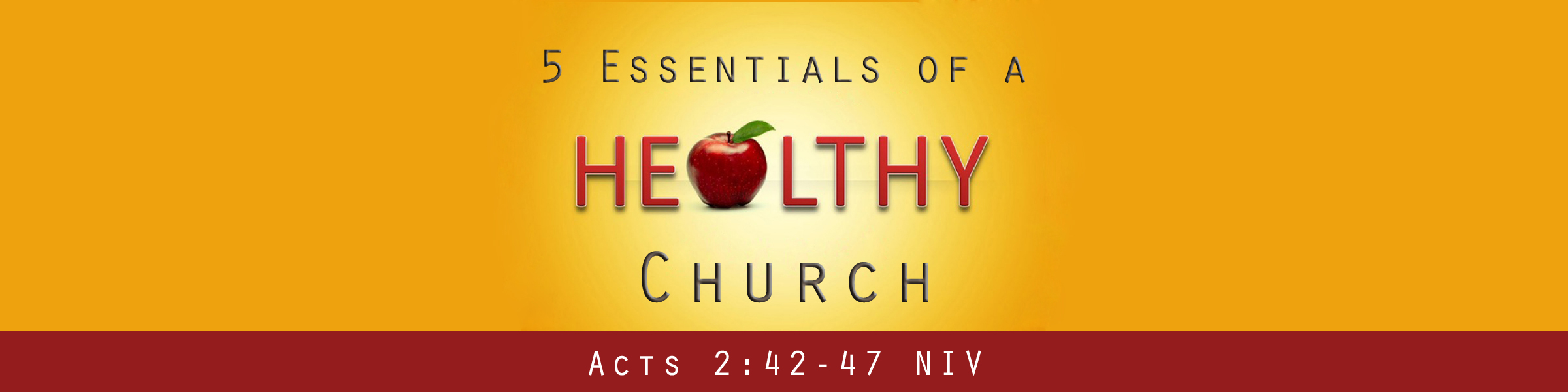5 Essentials of a Healthy Church